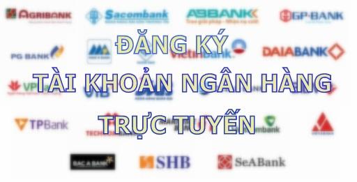 Đăng ký tài khoản ngân hàng